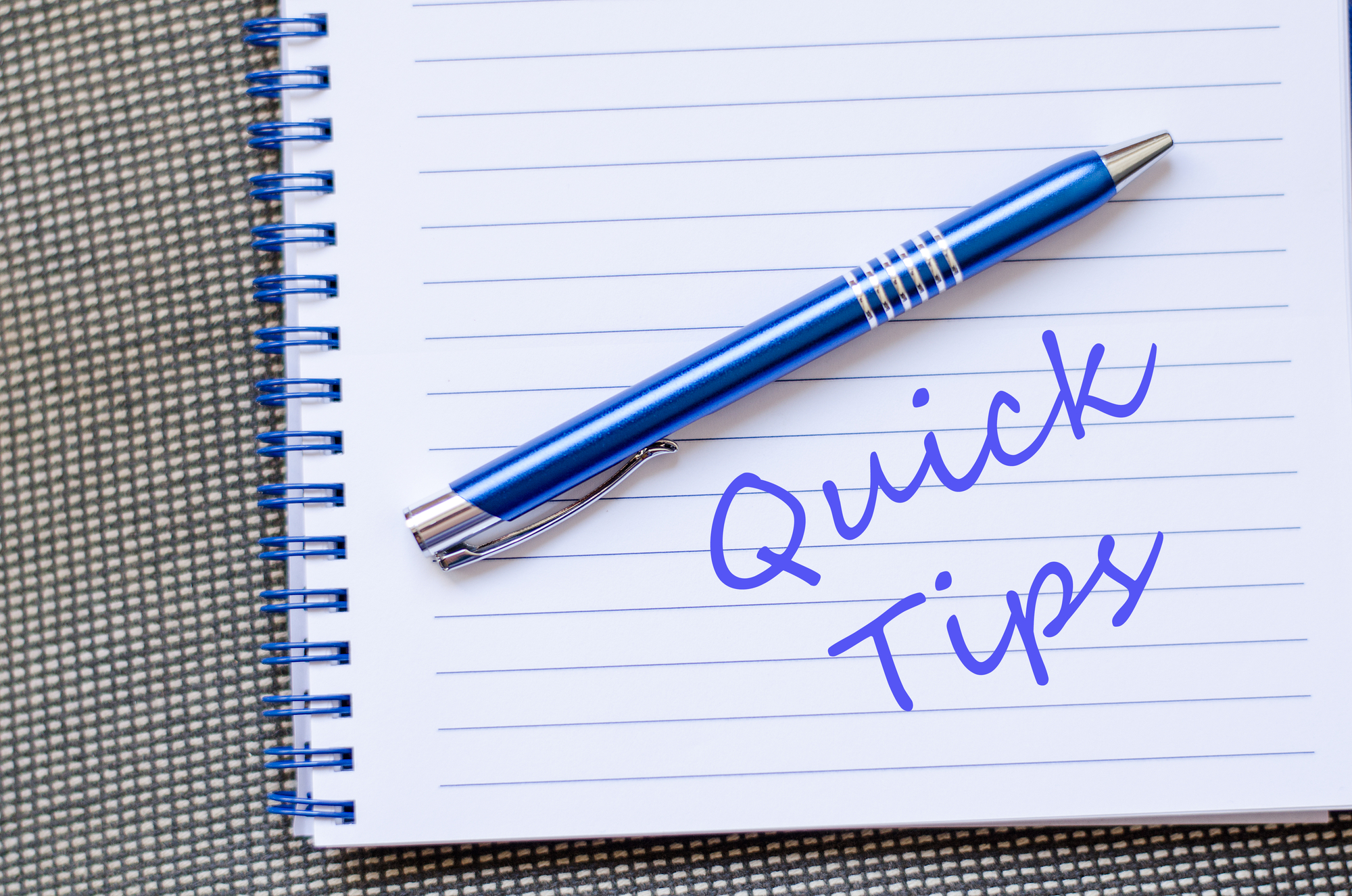 Quick Tips words written on a notepad.